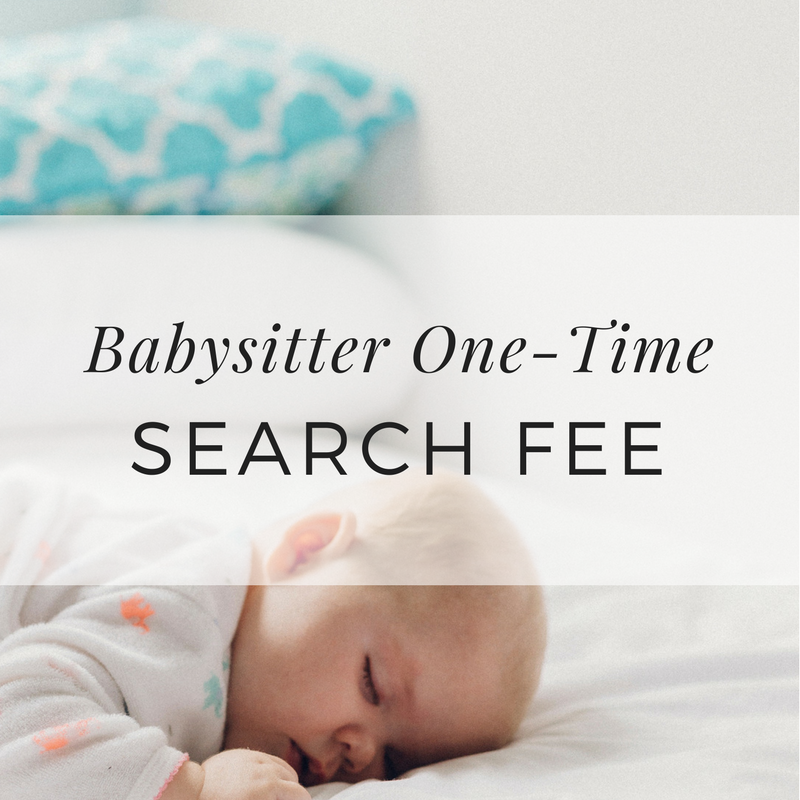 Babysitter One-Time Search Fee