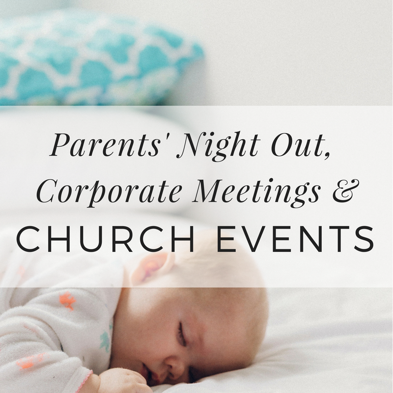 Parents' Night Out, Corporate Meetings, Church Events Nanny Fee